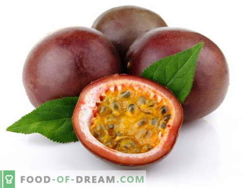 Fruit de la passion - description, propriétés utiles, utilisation en cuisine. Recettes aux fruits de la passion.