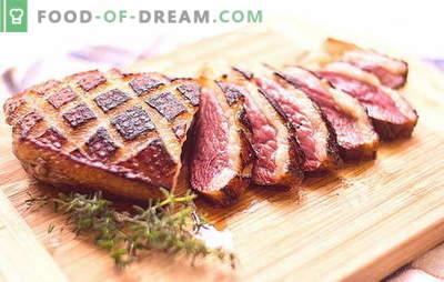 Filet de canard: il n'ya pas beaucoup de recettes. Différentes manières de cuire un filet de canard: recettes pour cuisinière, four, multicuiseur